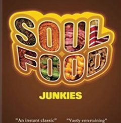 Soul Food Junkies (2012)